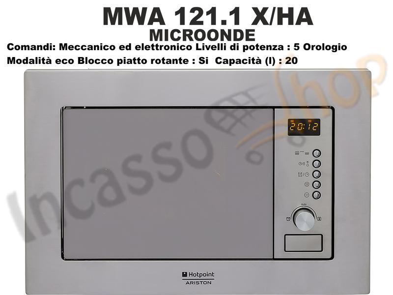 Forno Microonde Hotpoint Ariston MWA121.1 X/HA F082451 20 litri Inox ...